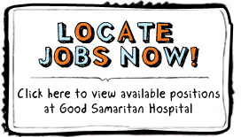 Positions Available at Good Samaritan  Hospital